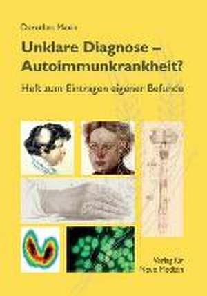 Unklare Diagnose: Autoimmunkrankheit?