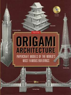 Origami Architecture: Papercraft Models of the World's Most Famous Buildings: Origami Book with 16 Projects & Instructional DVD de Yee