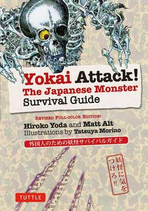 Yokai Attack!: The Japanese Monster Survival Guide de Hiroko Yoda