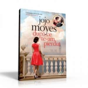 După ce te-am pierdut de Jojo Moyes