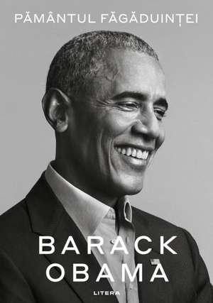 Pământul făgăduinței de Barack Obama