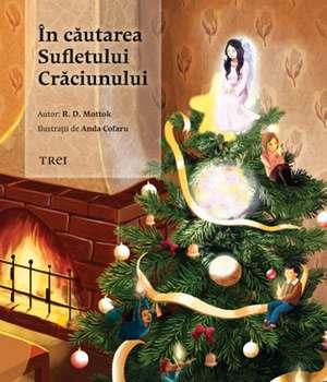 În căutarea Sufletului Crăciunului de R. D. Mottok