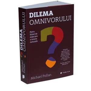 Dilema omnivorului de Michael Pollan