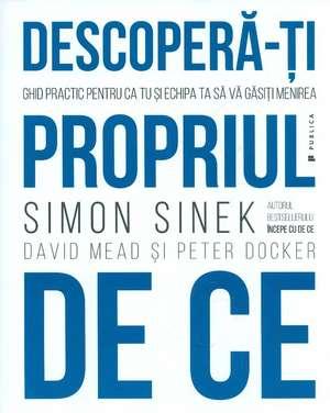 Descoperă-ți propriul de ce de Simon Sinek