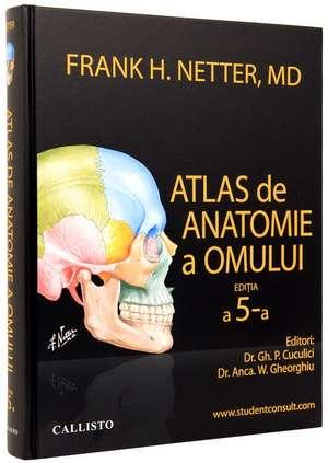 NETTER atlas de anatomie a omului, plus StudentConsult.com (activare online) de Frank H. Netter