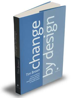 Change by design de Tim Brown