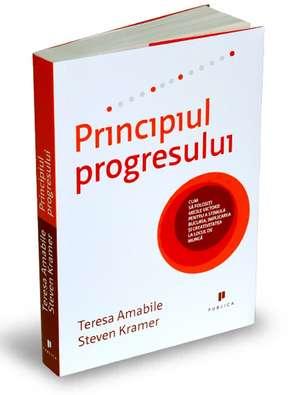 Principiul progresului de Steven Kramer