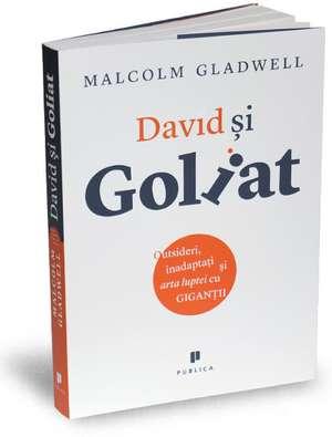 David si Goliat de Malcolm Gladwell