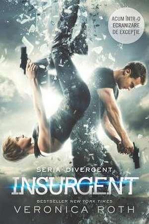 Insurgent (Divergent, vol 2) de Veronica Roth