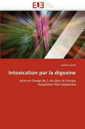 Intoxication Par La Digoxine