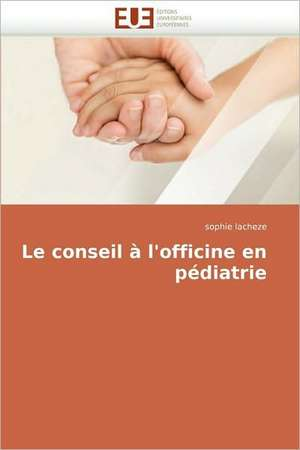Le Conseil A L''Officine En Pediatrie