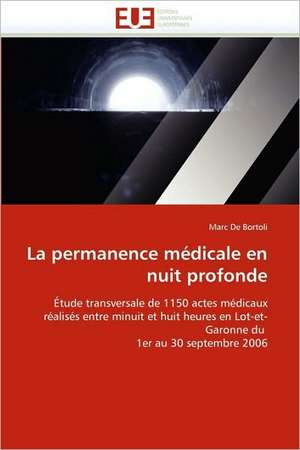 La Permanence Medicale En Nuit Profonde