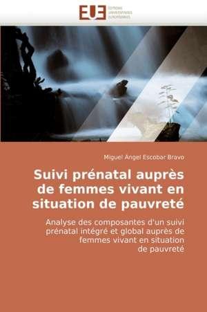 Suivi Prenatal Aupres de Femmes Vivant En Situation de Pauvrete