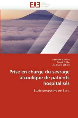 Prise En Charge Du Sevrage Alcoolique de Patients Hospitalises