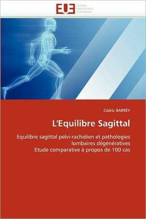 L'Equilibre Sagittal