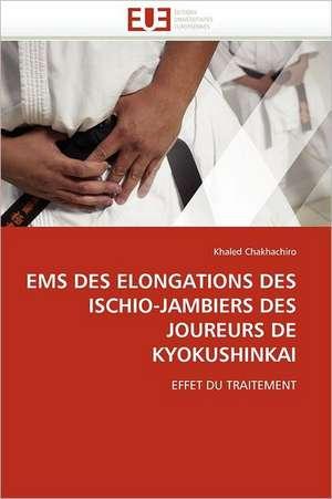 EMS Des Elongations Des Ischio-Jambiers Des Joureurs de Kyokushinkai