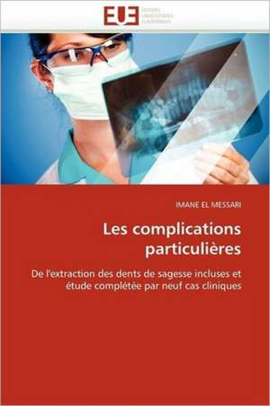 Les Complications Particulieres