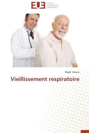 Vieillissement Respiratoire