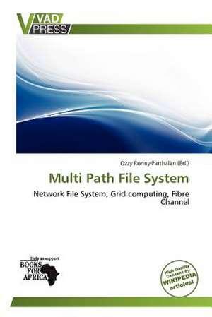 MULTI PATH FILE SYSTEM