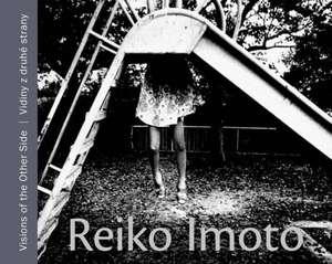Reiko Imoto:  Visions of the Other Side de Kyoko Jimbo