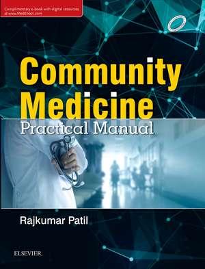 Community Medicine: Practical Manual