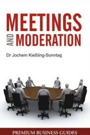 Meetings and Moderation
