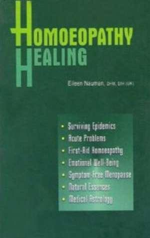 Homeopathy Healing de Eileen Nauman
