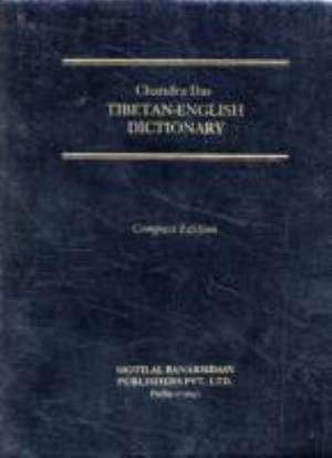 Tibetan-English Dictionary de Sarat Chandra Das