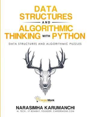 Data Structure and Algorithmic Thinking with Python de Narasimha Karumanchi