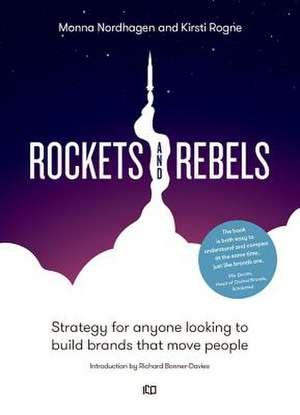 Rockets and Rebels de Monna Nordhagen