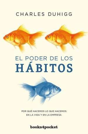 El Poder de Los Habitos de Charles Duhigg