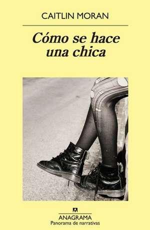 SPA-COMO SE HACE UNA CHICA de Caitlin Moran