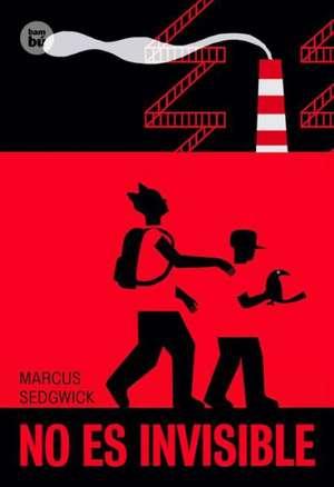 No Es Invisible de Marcus Sedgwick