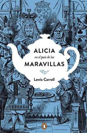 Alicia en el país de las maravillas. Edición conmemorativa  / Alice's Adventures in Wonderland de Lewis Carroll