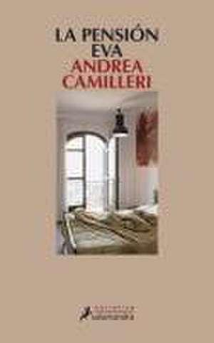 Pensiyn Eva, La de Andrea Camilleri