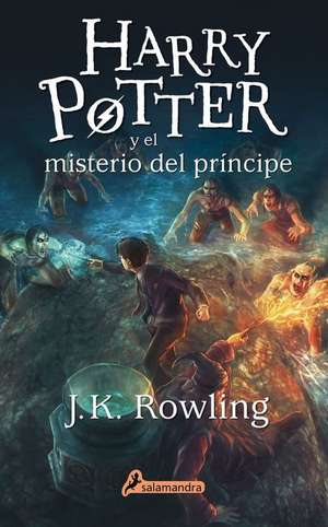 Harry Potter y El Misterio del Principe (Harry 06) de J. K. Rowling