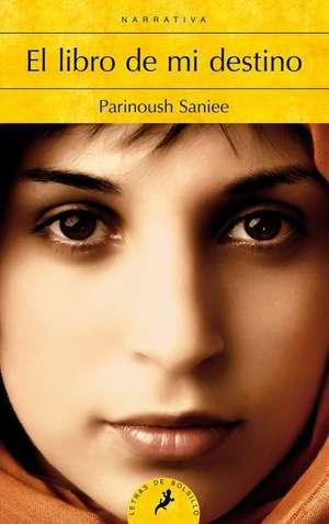 Libro de Mi Destino, El de Parinoush Saniee