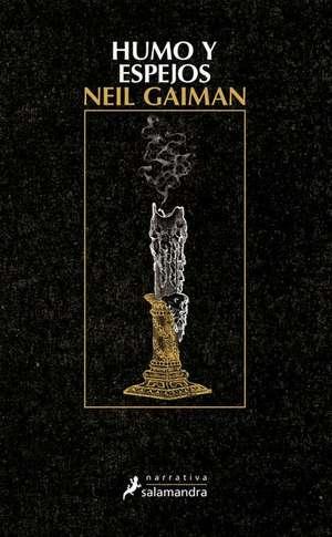 Humo y Espejos de Neil Gaiman