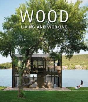 Andreu, D: Wood: Living and Working imagine