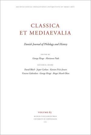 Classica et Mediaevalia Volume 63: Danish Journal of Philology and History de George Hinge