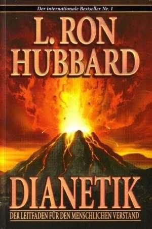 Dianetik. Der Leitfaden fuer den Menschlichen Verstand