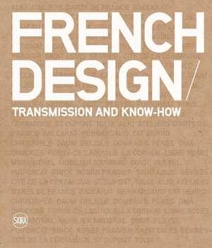 French Design:  Creativity as Tradition de Alain Lardet