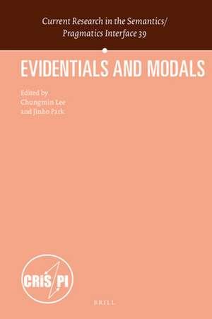 Evidentials and Modals de Chungmin Lee