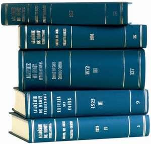 Recueil des cours, Collected Courses, Tome 408 de Académie de Droit International de la Haye / Hague Academy of International Law