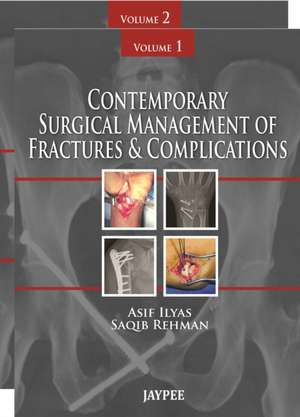 Contemporary Surgical Management of Fractures and Complications