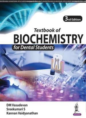 Textbook of Biochemistry for Dental Students de DM Vasudevan