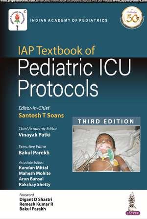 IAP Textbook of Pediatric ICU Protocols de Praveen Khilnani