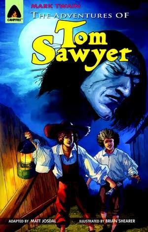 The Adventures Of Tom Sawyer: A Novel de Mark Twain