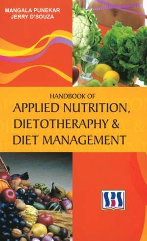 Handbook of Applied Nutrition, Dietotherapy & Diet Management