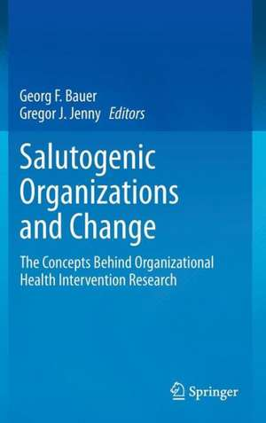 Salutogenic organizations and change